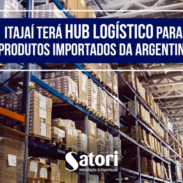 Itajaí terá Hub Logístico para produtos importados da Argentina