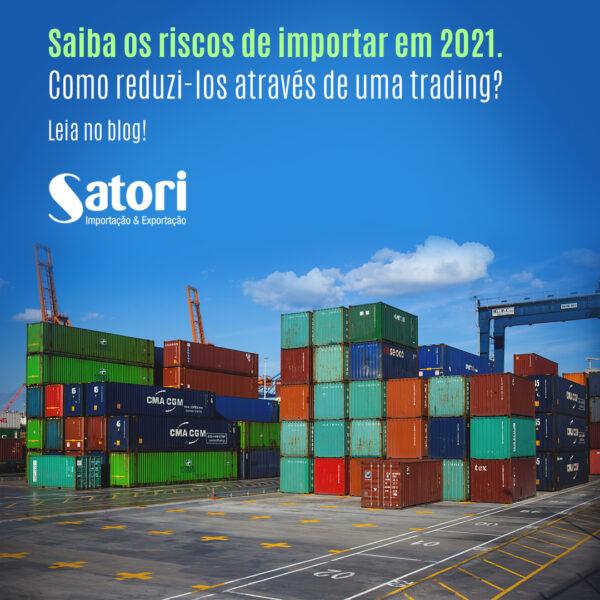 Riscos de importação em 2021: Como reduzi-los através de uma trading